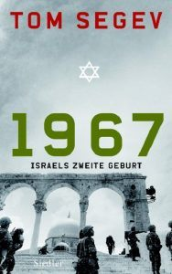 Buchcover » Tom Segev: 1967. Israels zweite Geburt