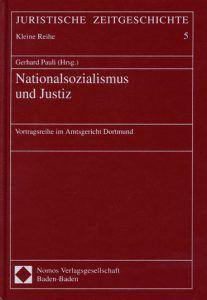 Buchcover » Gerhard Pauli (Hrsg.): Nationalsozialismus und Justiz. Vortragsreihe im Amtsgericht Dortmund