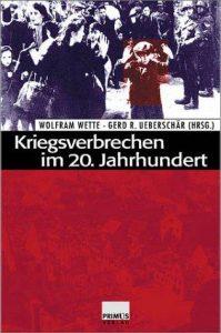 Buchcover » Wolfram Wette / Gerd R. Ueberschär (Hrsg.): Kriegsverbrechen im 20. Jahrhundert