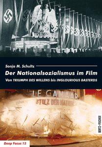 Sonja M. Schultz: Der Nationalsozialismus im Film | ZbE