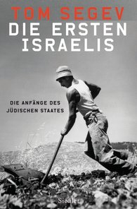 Tom Segev: Die ersten Israelis. Die Anfänge des jüdischen Staates, München 2008.