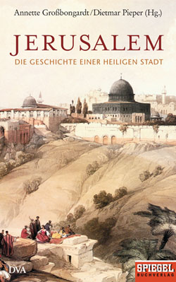 Jerusalem - Heilige Stadt
