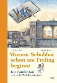 Warum Schabbat schon am Freitag beginnt, Die Kinder-Uni reist in die Welt des Judentums