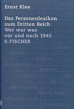 Das Personenlexikon zum Dritten Reich - von Ernst Klee